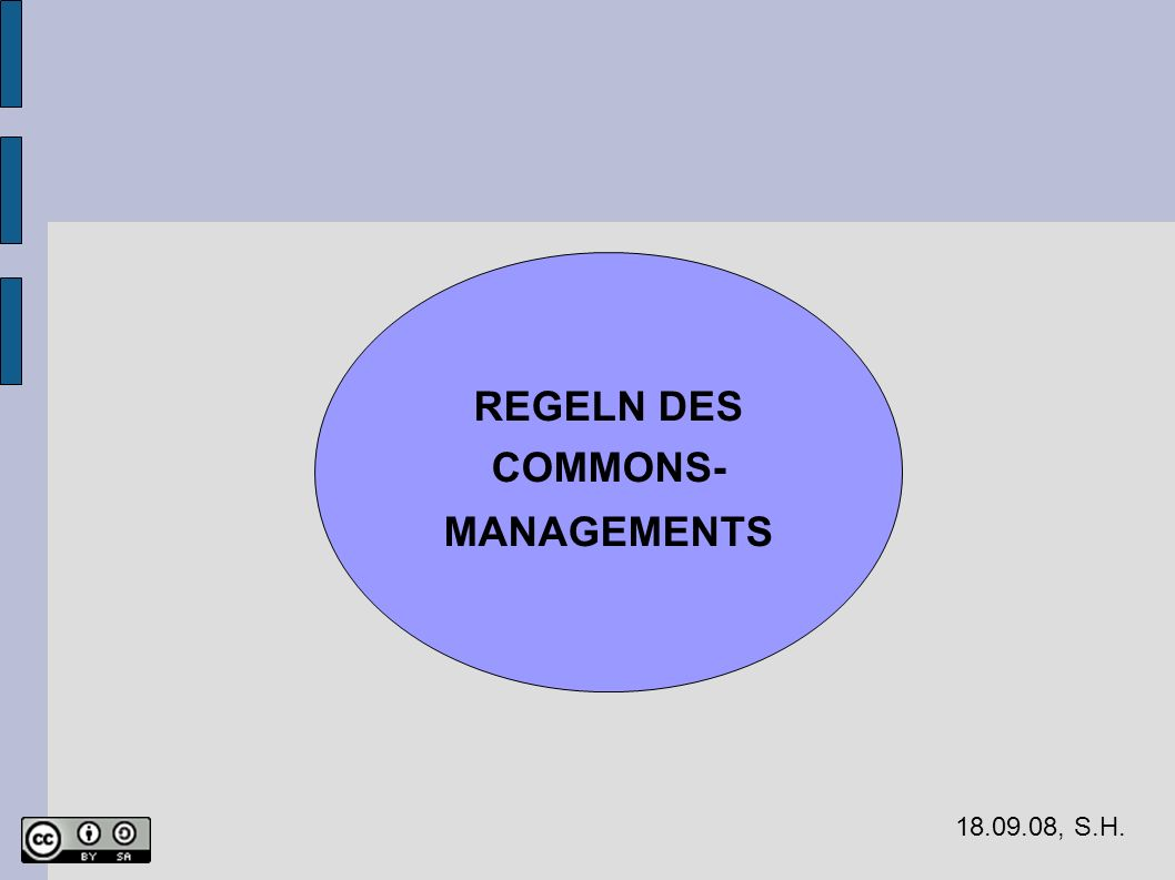 REGELN DES COMMONS- MANAGEMENTS