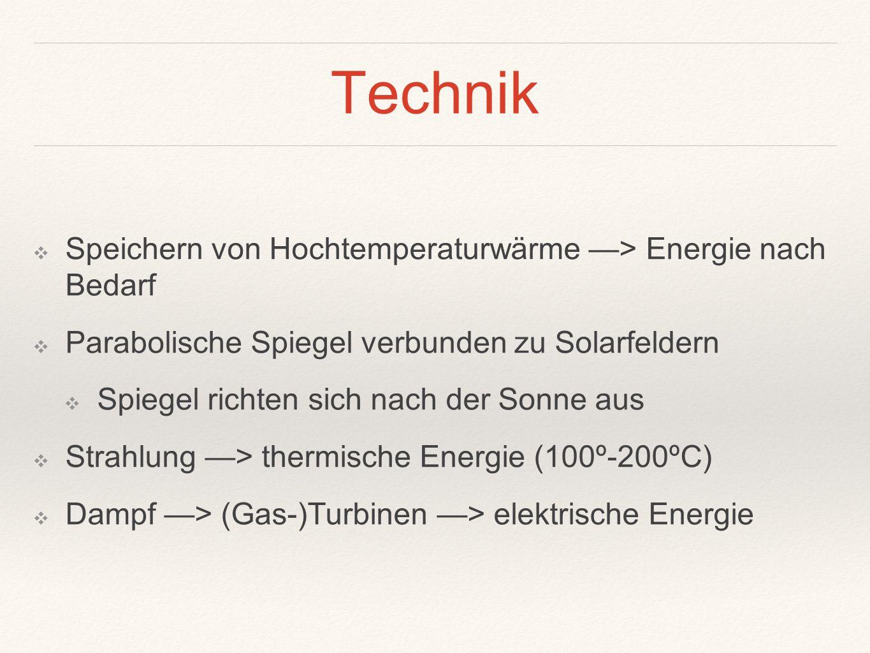 Technik Speichern von Hochtemperaturwärme —> Energie nach Bedarf