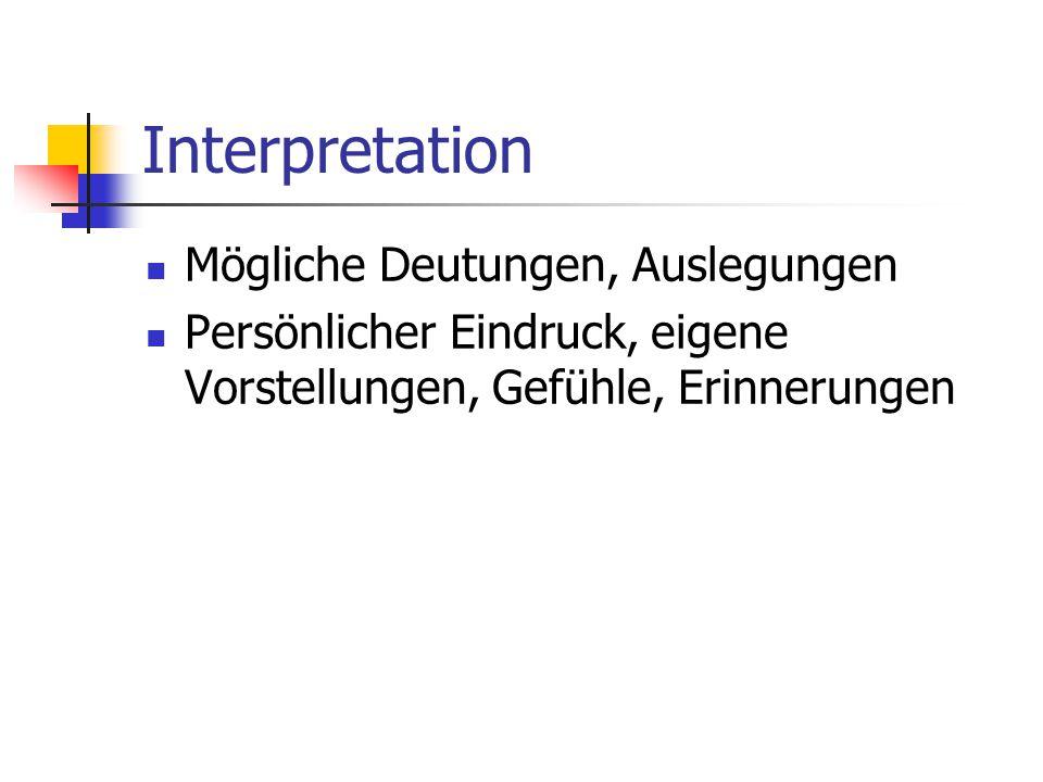 Interpretation Mögliche Deutungen, Auslegungen