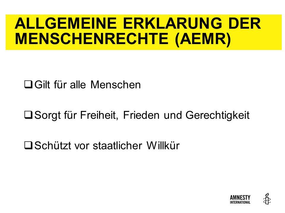 ALLGEMEINE ERKLARUNG DER MENSCHENRECHTE (AEMR)