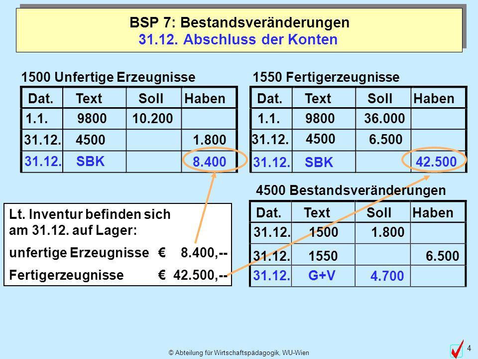 BSP 7: Bestandsveränderungen