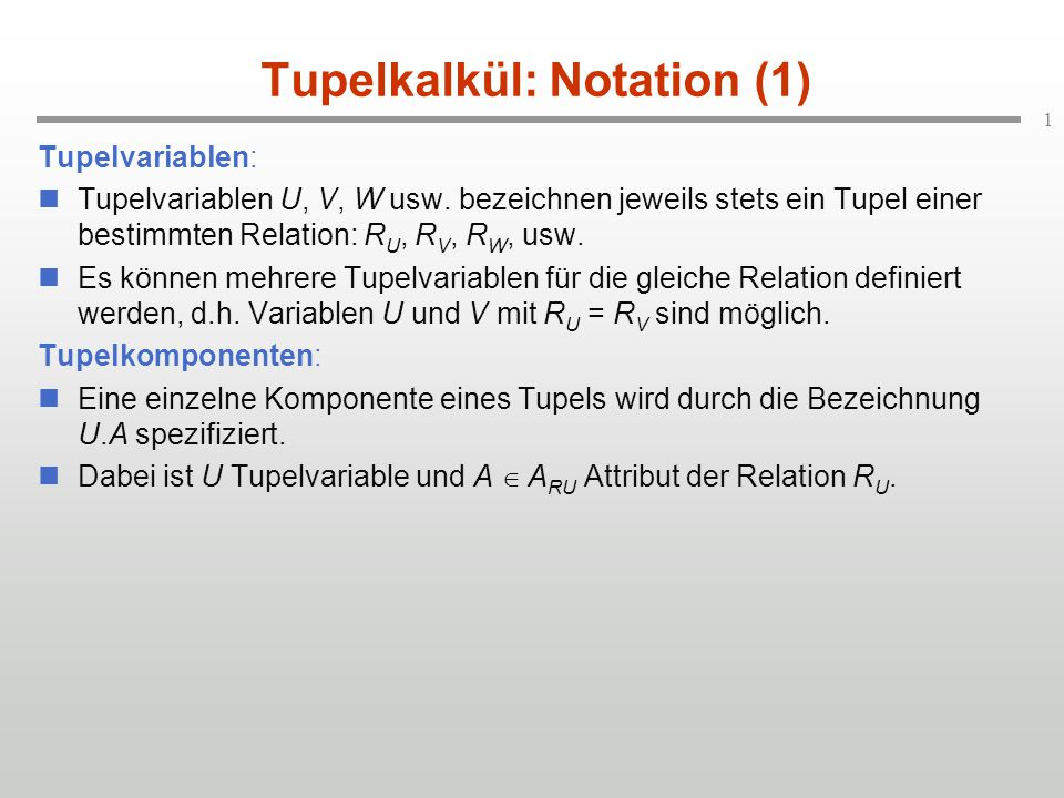 Tupelkalkül: Notation (1)
