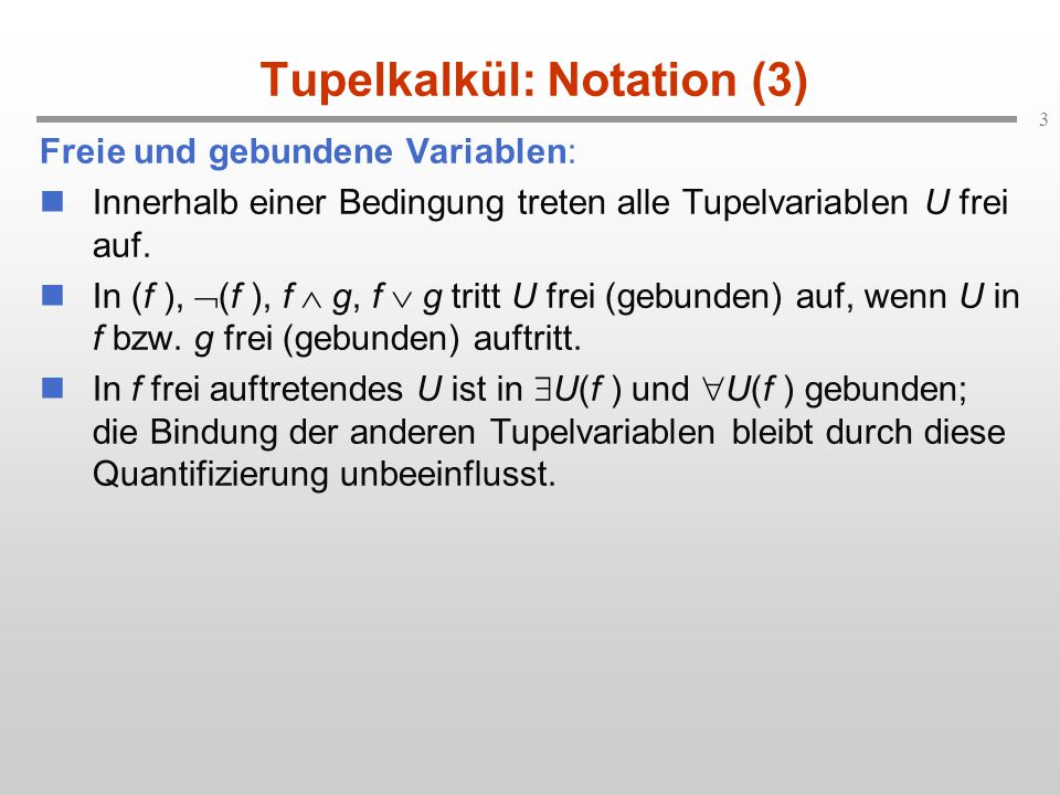 Tupelkalkül: Notation (3)