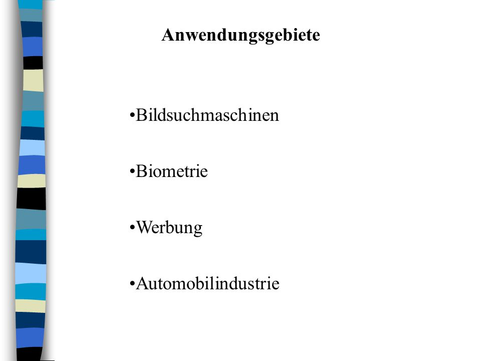 Anwendungsgebiete Bildsuchmaschinen Biometrie Werbung Automobilindustrie