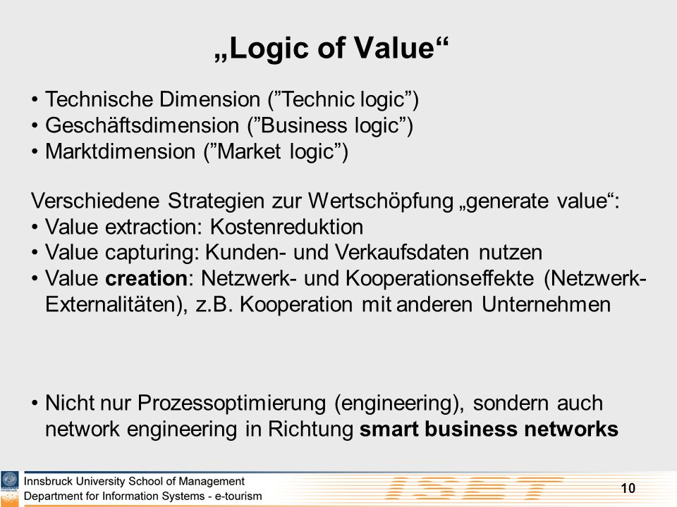 """Logic of Value Technische Dimension ( Technic logic )"