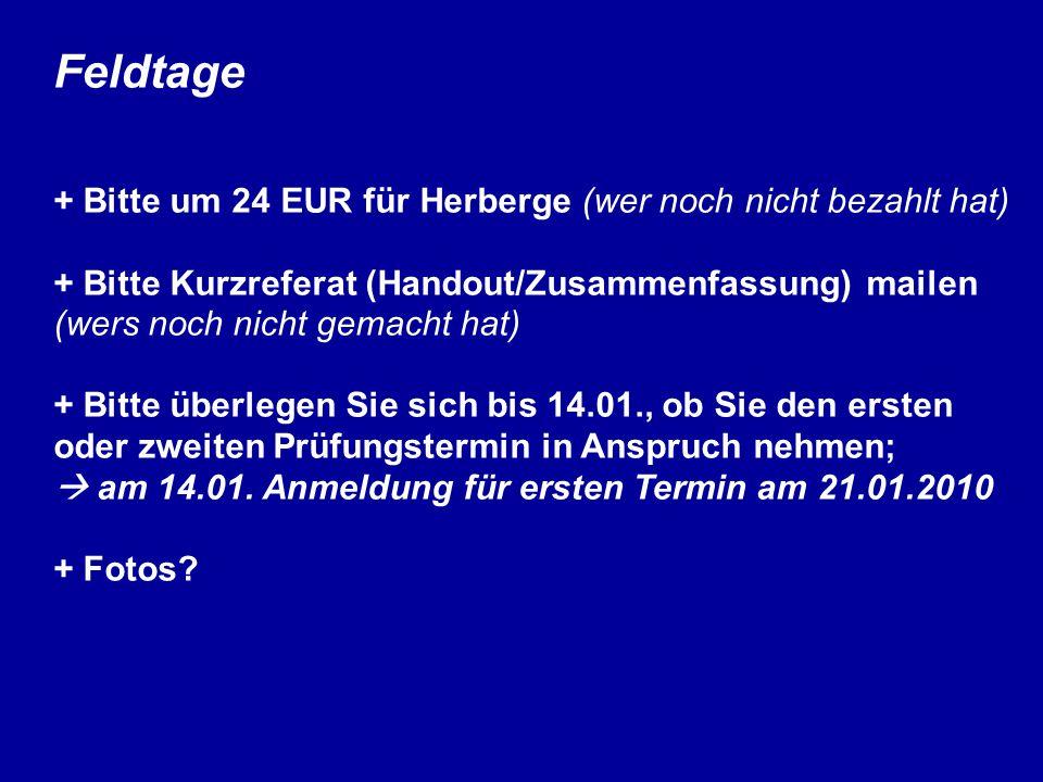 Feldtage + Bitte um 24 EUR für Herberge (wer noch nicht bezahlt hat)