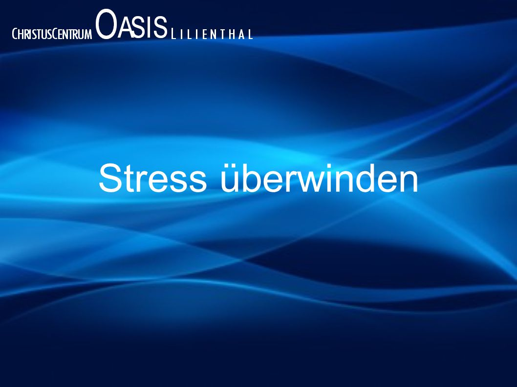 Stress überwinden