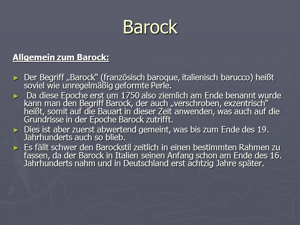Barock Allgemein zum Barock: