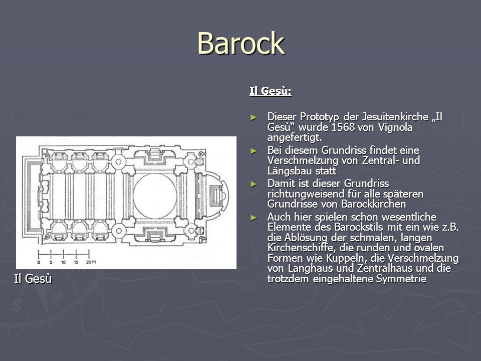 """Barock Il Gesù: Dieser Prototyp der Jesuitenkirche """"Il Gesù wurde 1568 von Vignola angefertigt."""