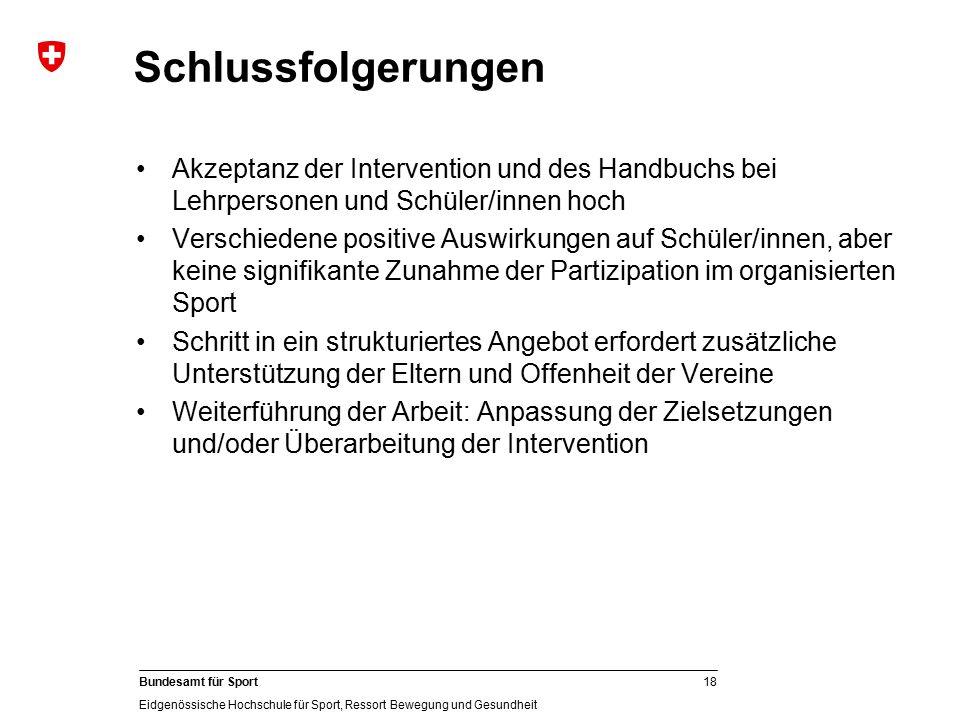 Schlussfolgerungen Akzeptanz der Intervention und des Handbuchs bei Lehrpersonen und Schüler/innen hoch.