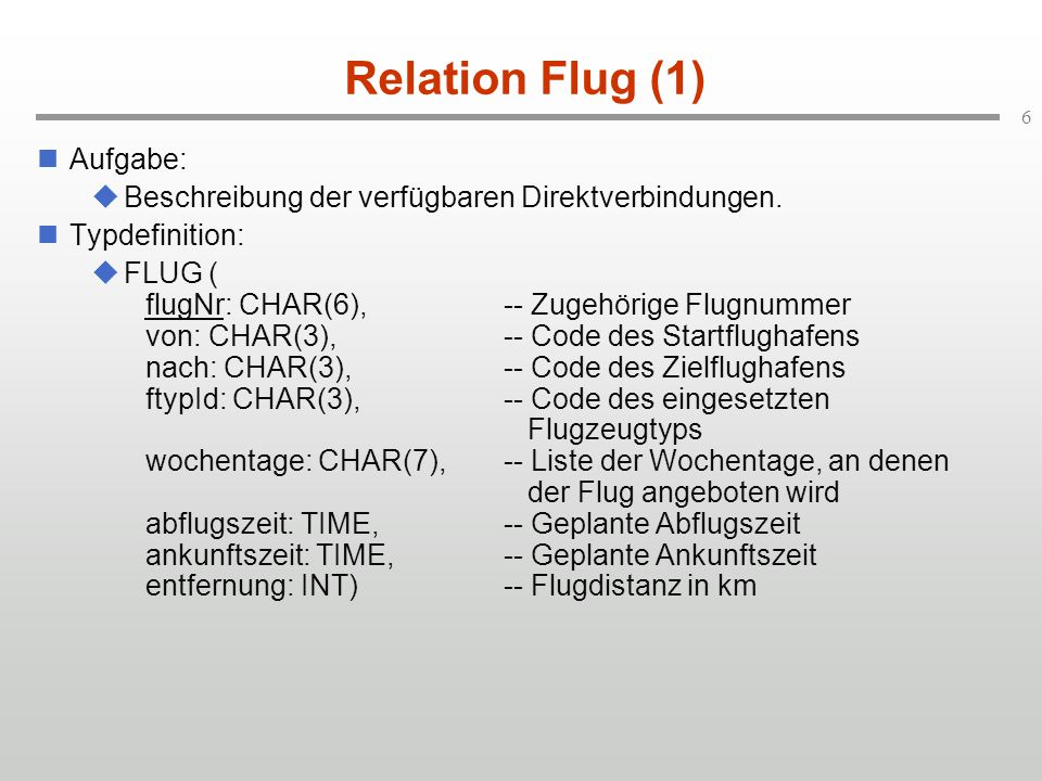 Relation Flug (1) Aufgabe: