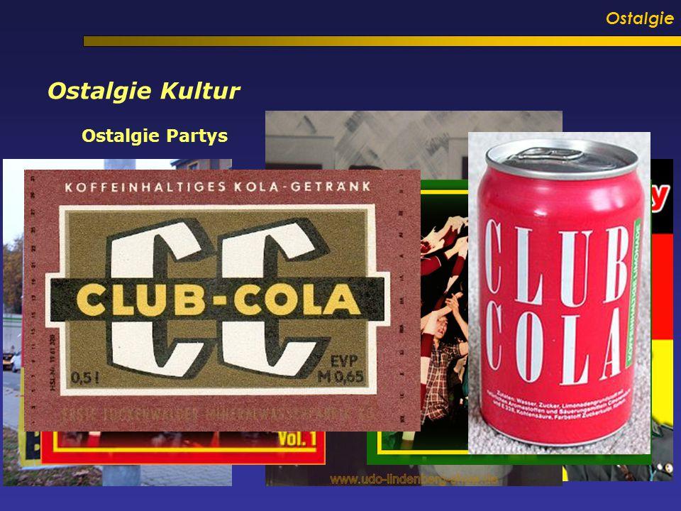 Ostalgie Ostalgie Kultur Ostalgie Partys