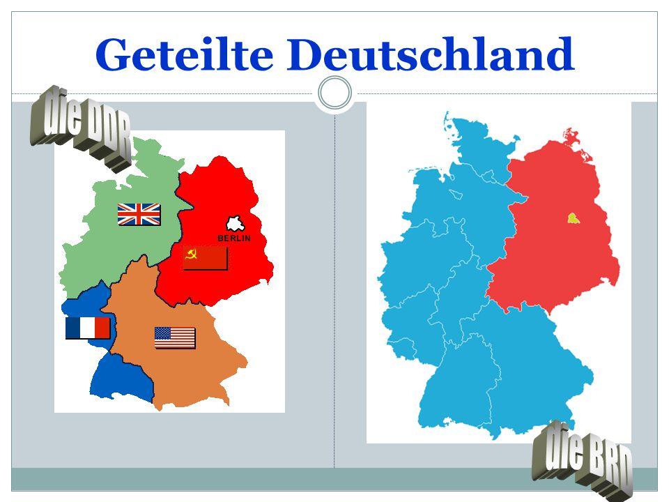 Geteilte Deutschland die DDR die BRD