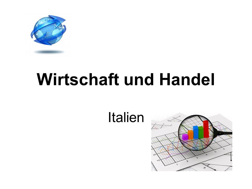Wirtschaft und Handel Italien