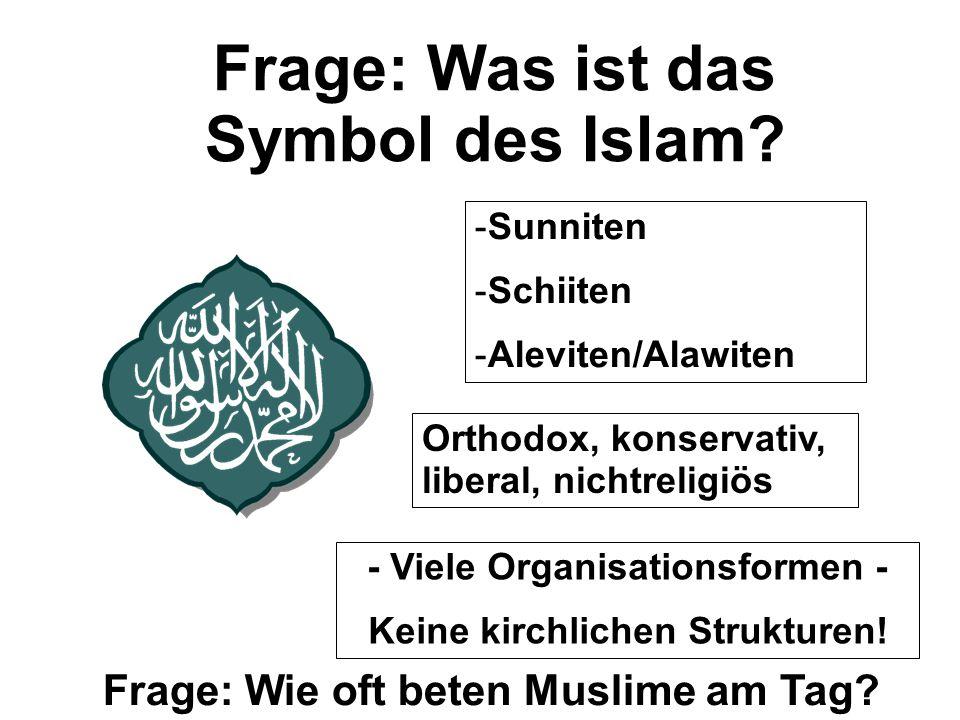 Frage: Was ist das Symbol des Islam