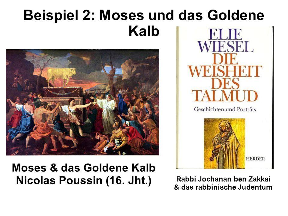Beispiel 2: Moses und das Goldene Kalb
