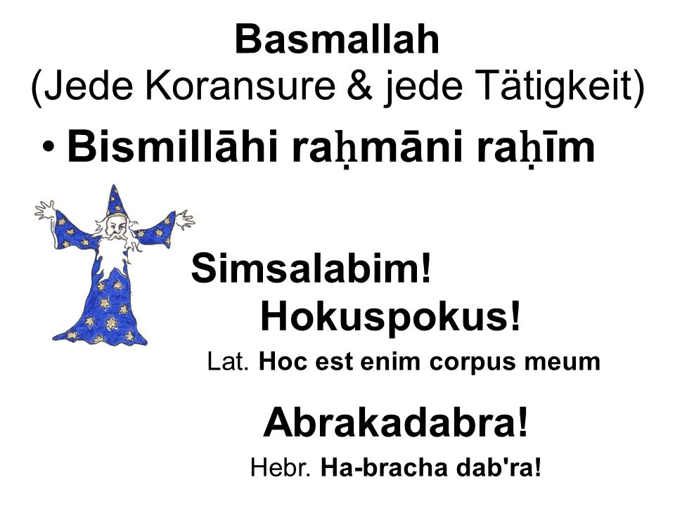 Basmallah (Jede Koransure & jede Tätigkeit)