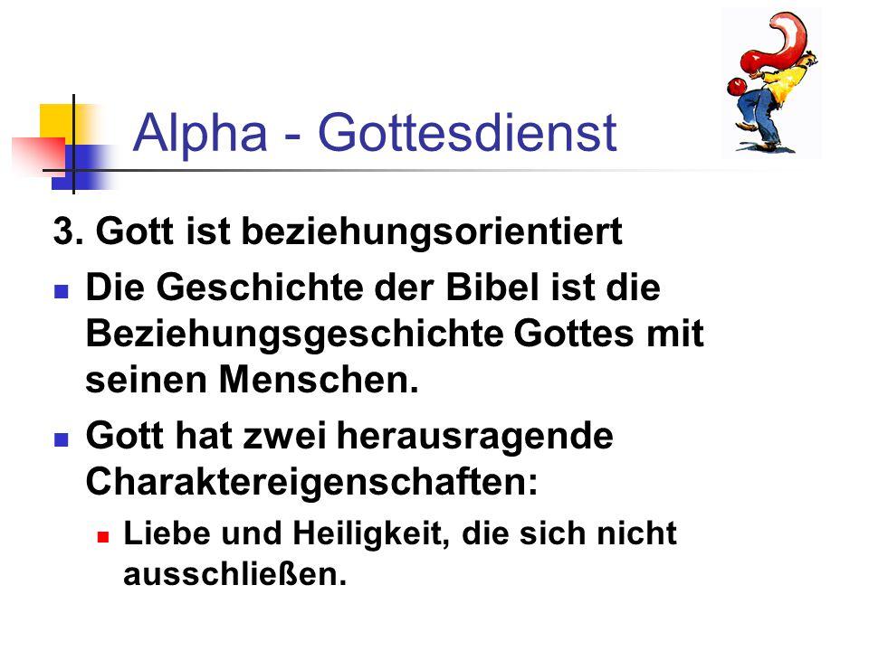 Alpha - Gottesdienst 3. Gott ist beziehungsorientiert