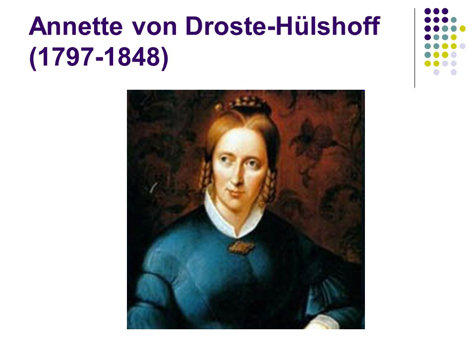 Annette von Droste-Hülshoff (1797-1848)