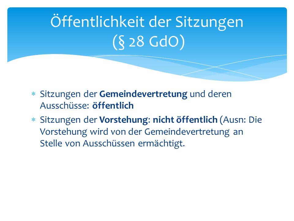 Öffentlichkeit der Sitzungen (§ 28 GdO)