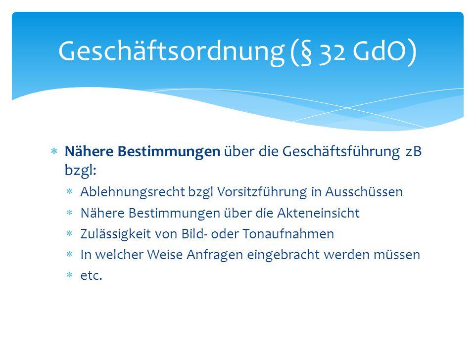 Geschäftsordnung (§ 32 GdO)
