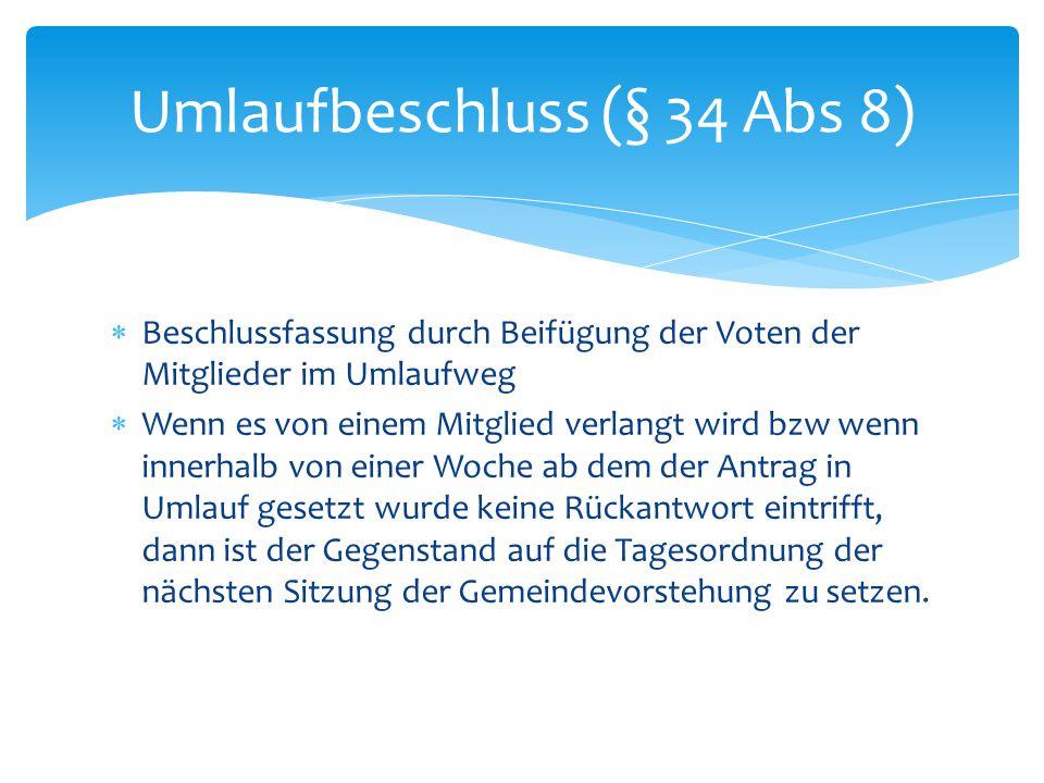 Umlaufbeschluss (§ 34 Abs 8)