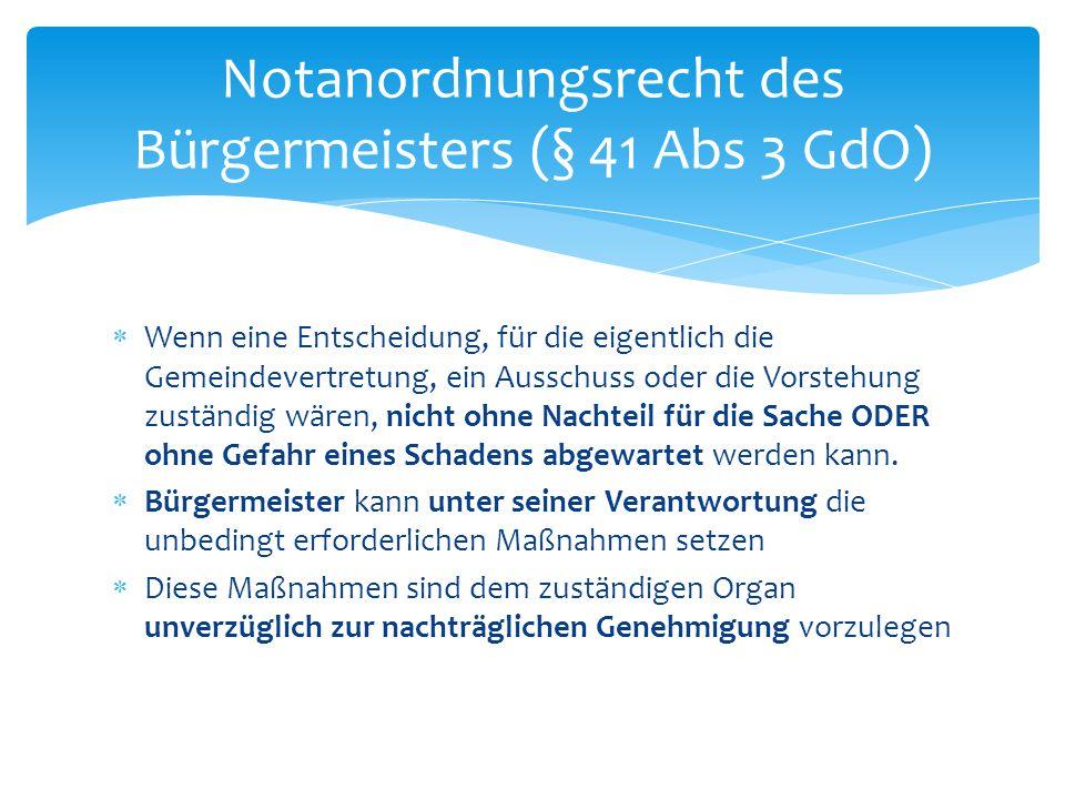 Notanordnungsrecht des Bürgermeisters (§ 41 Abs 3 GdO)