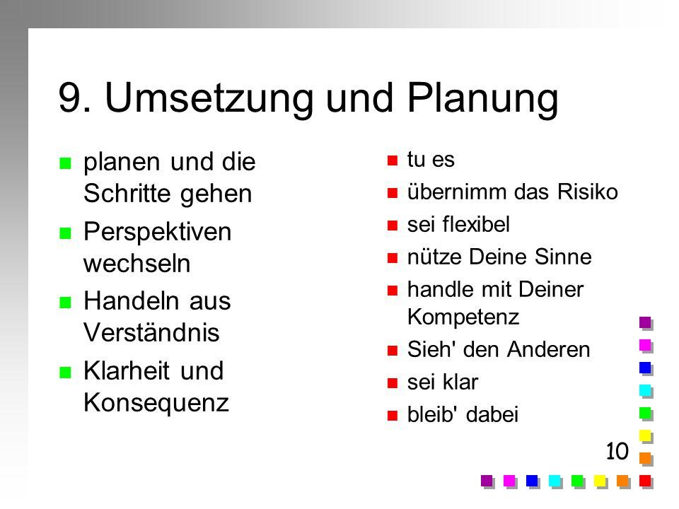 9. Umsetzung und Planung planen und die Schritte gehen