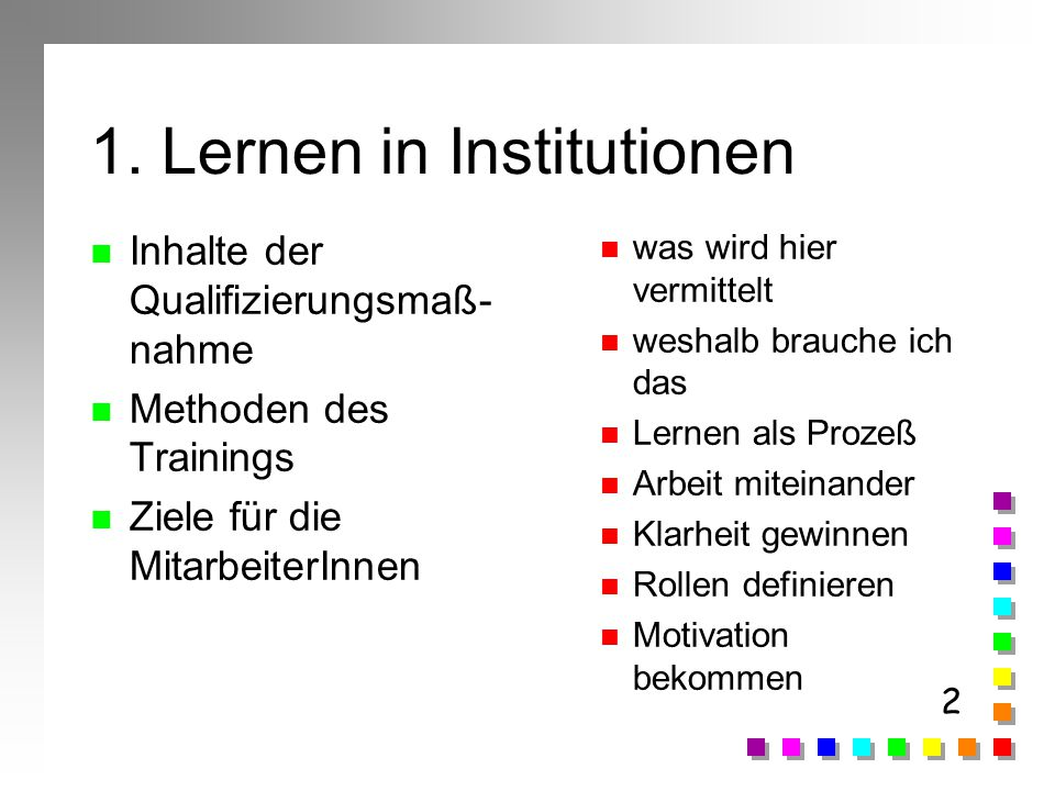 1. Lernen in Institutionen