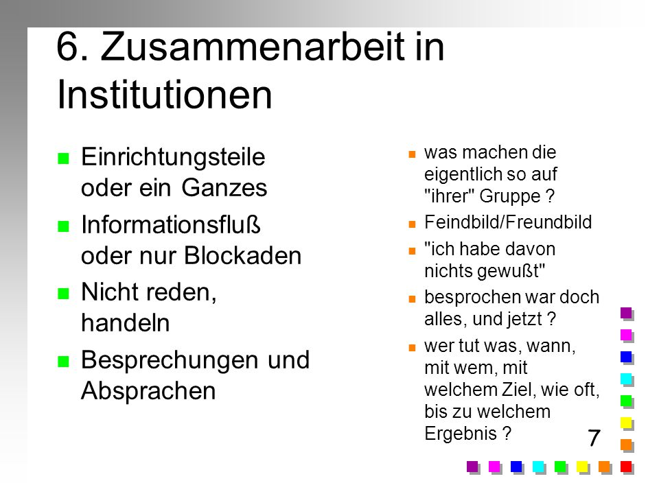 6. Zusammenarbeit in Institutionen