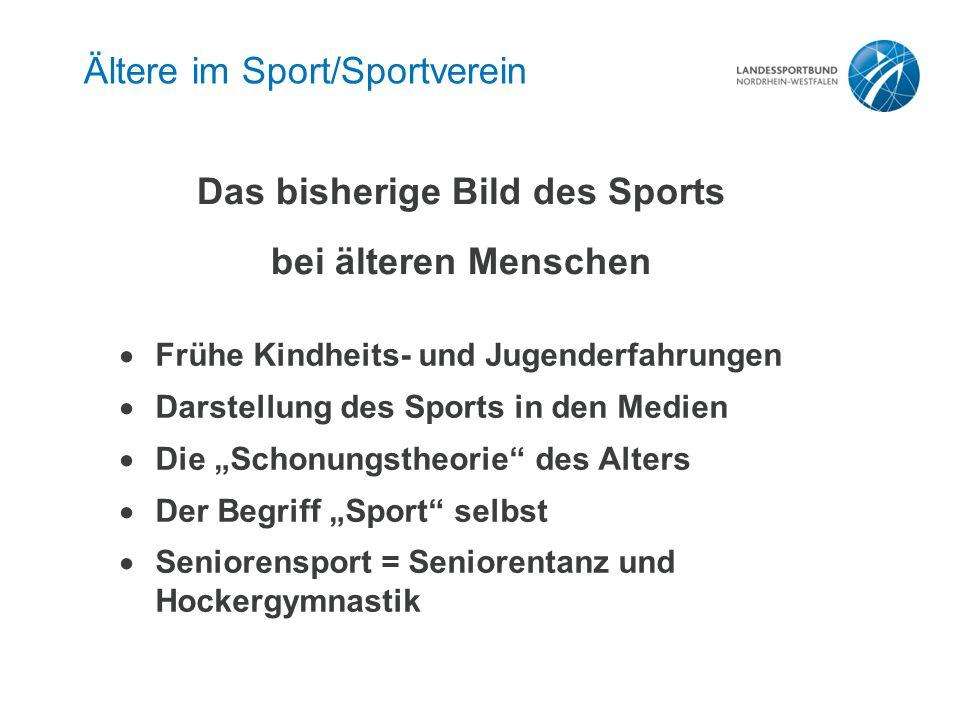 Das bisherige Bild des Sports