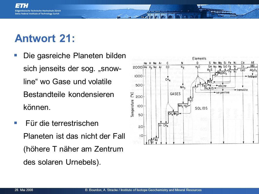 """Antwort 21: Die gasreiche Planeten bilden sich jenseits der sog. """"snow- line wo Gase und volatile Bestandteile kondensieren können."""