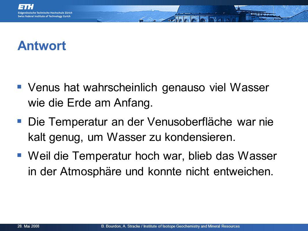 Antwort Venus hat wahrscheinlich genauso viel Wasser wie die Erde am Anfang.
