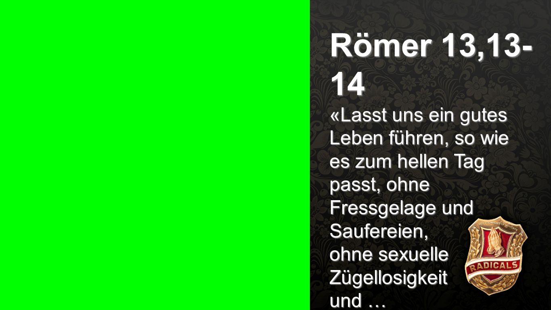 Seiteneinblender Römer 13,13-14.
