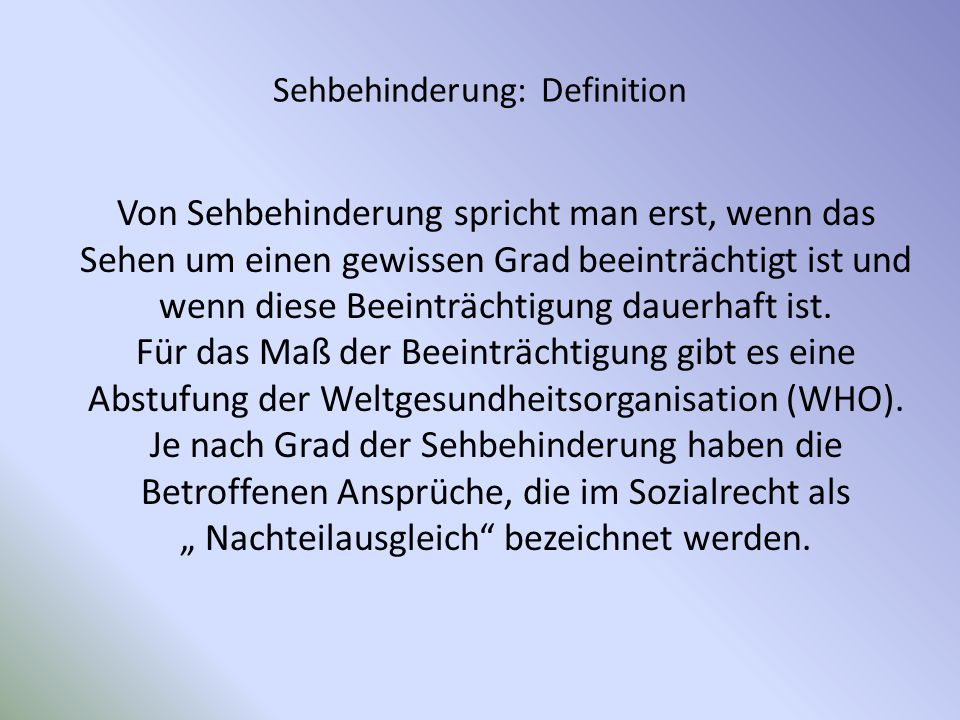 Sehbehinderung: Definition