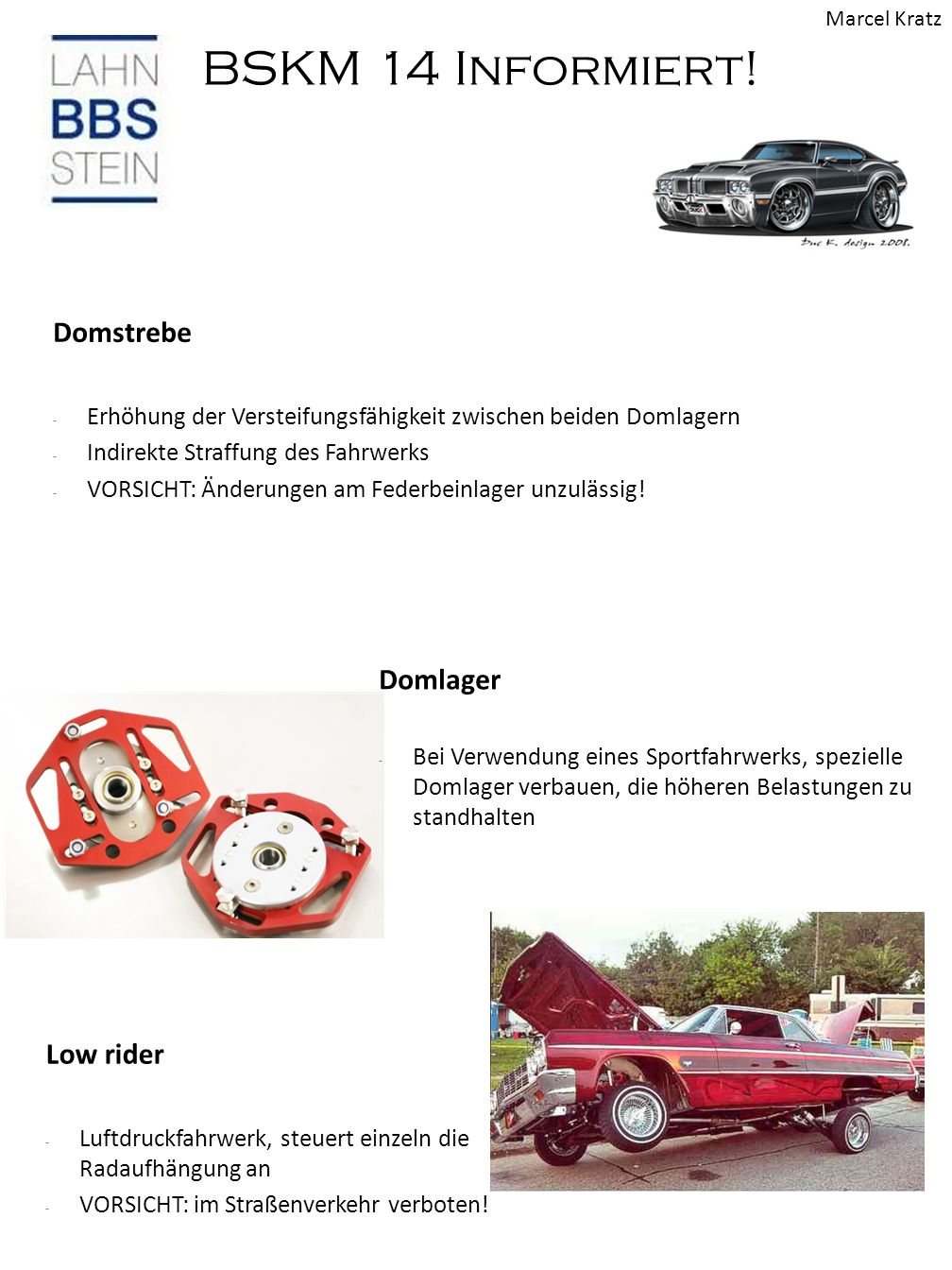 Domstrebe Domlager Low rider