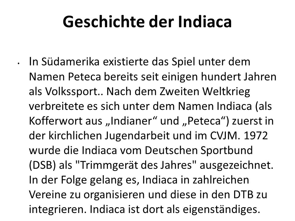 Geschichte der Indiaca