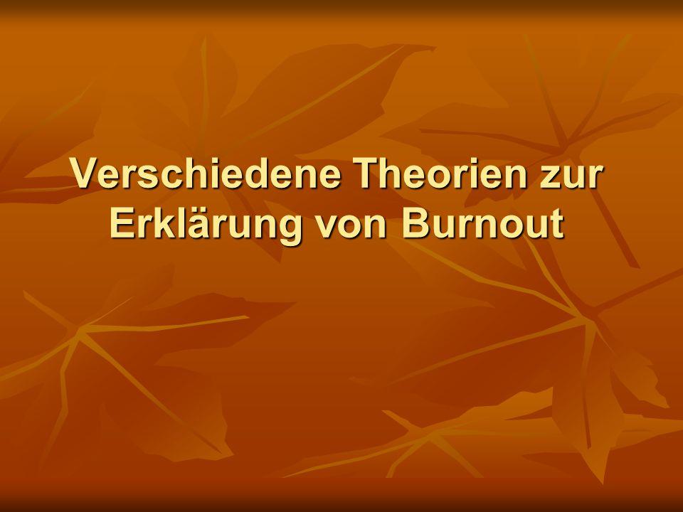 Verschiedene Theorien zur Erklärung von Burnout