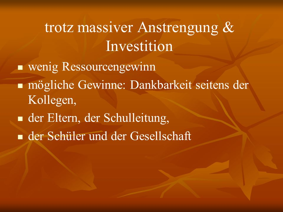 trotz massiver Anstrengung & Investition