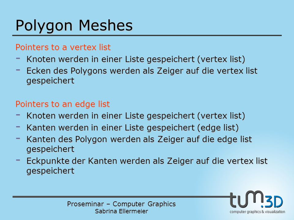 Polygon Meshes Pointers to a vertex list