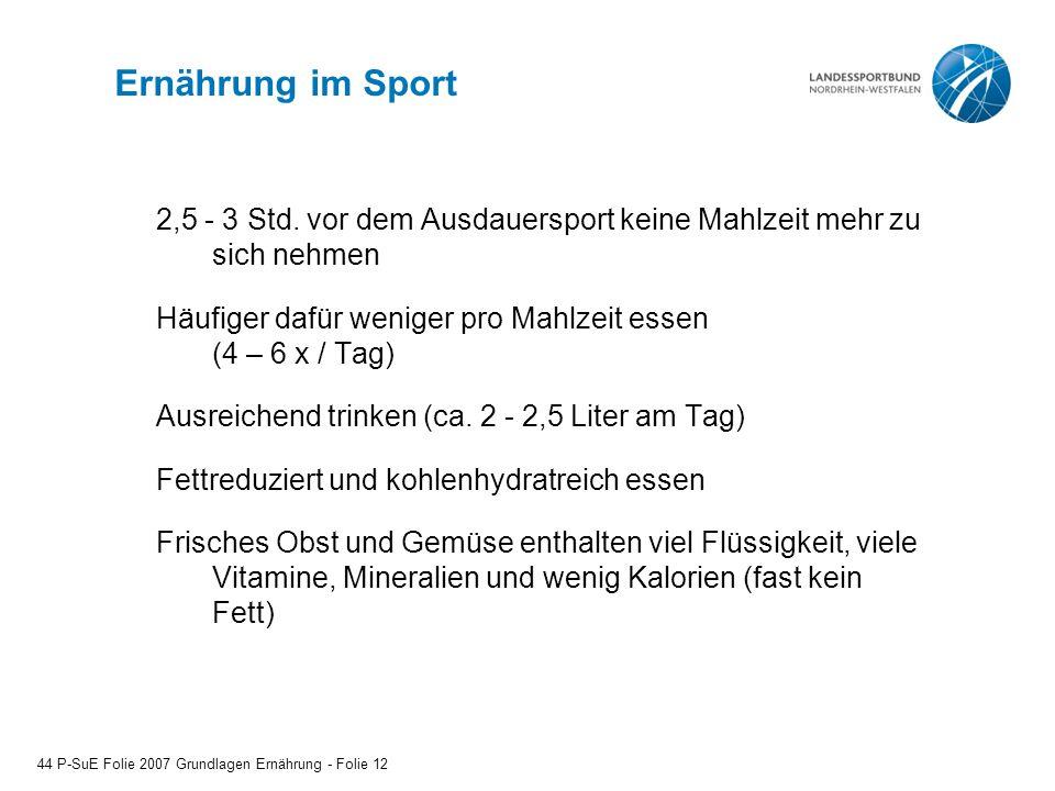 Ernährung im Sport 2,5 - 3 Std. vor dem Ausdauersport keine Mahlzeit mehr zu sich nehmen.