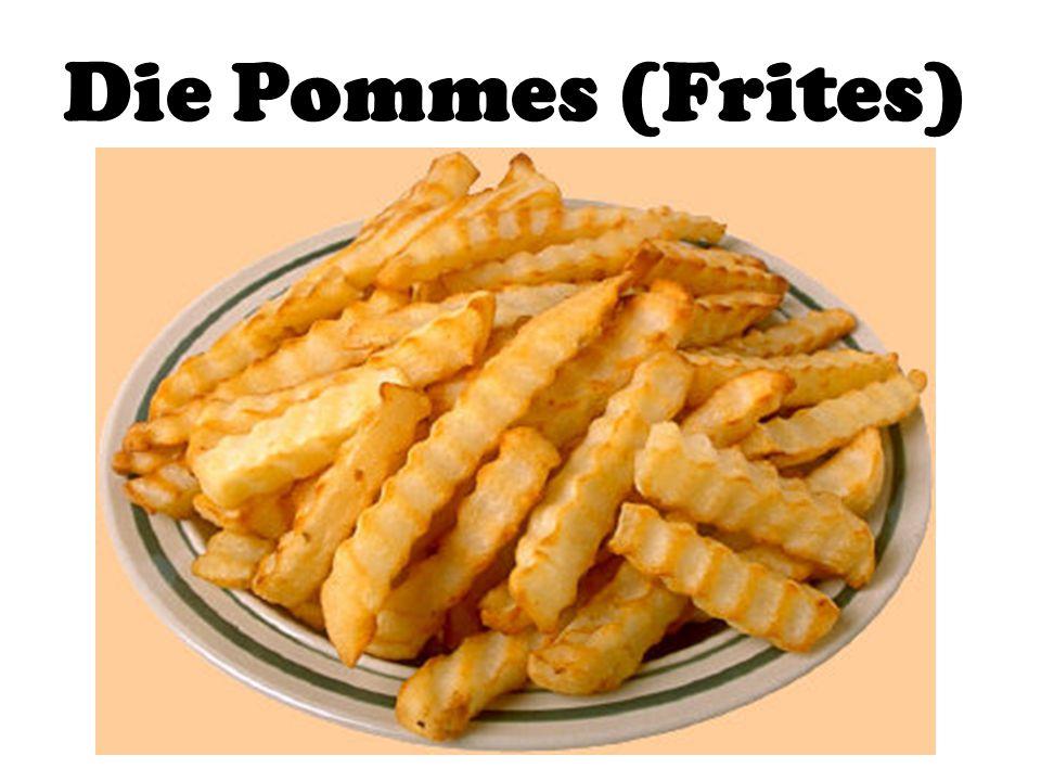 Die Pommes (Frites)