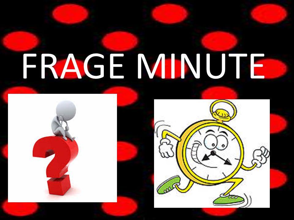 FRAGE MINUTE