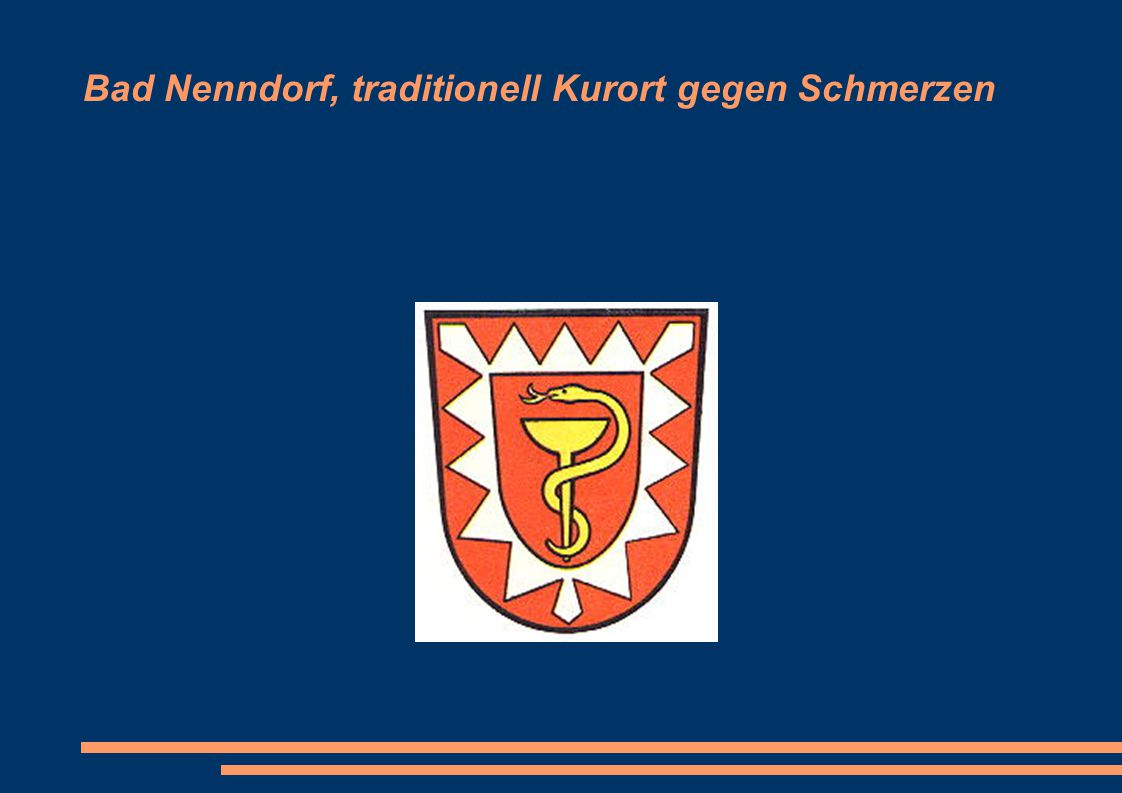 Bad Nenndorf, traditionell Kurort gegen Schmerzen