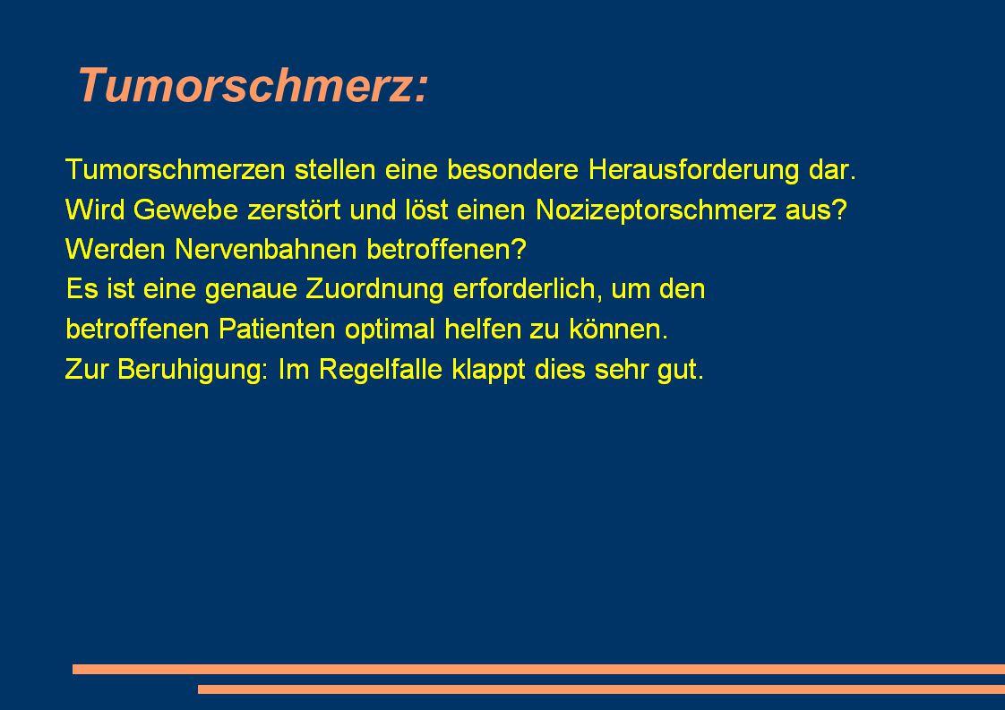 Tumorschmerz: