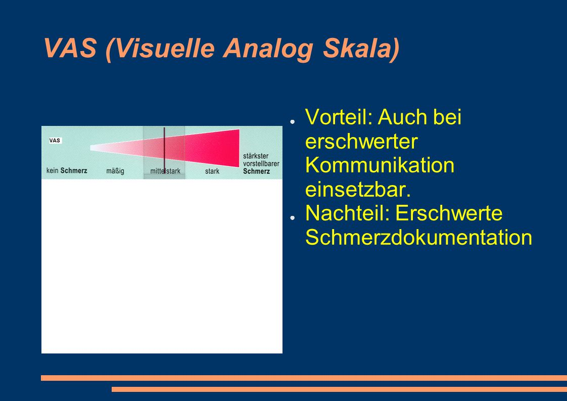 VAS (Visuelle Analog Skala)