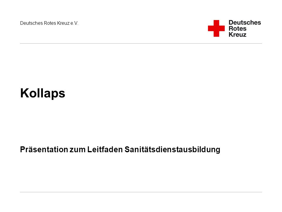 Präsentation zum Leitfaden Sanitätsdienstausbildung