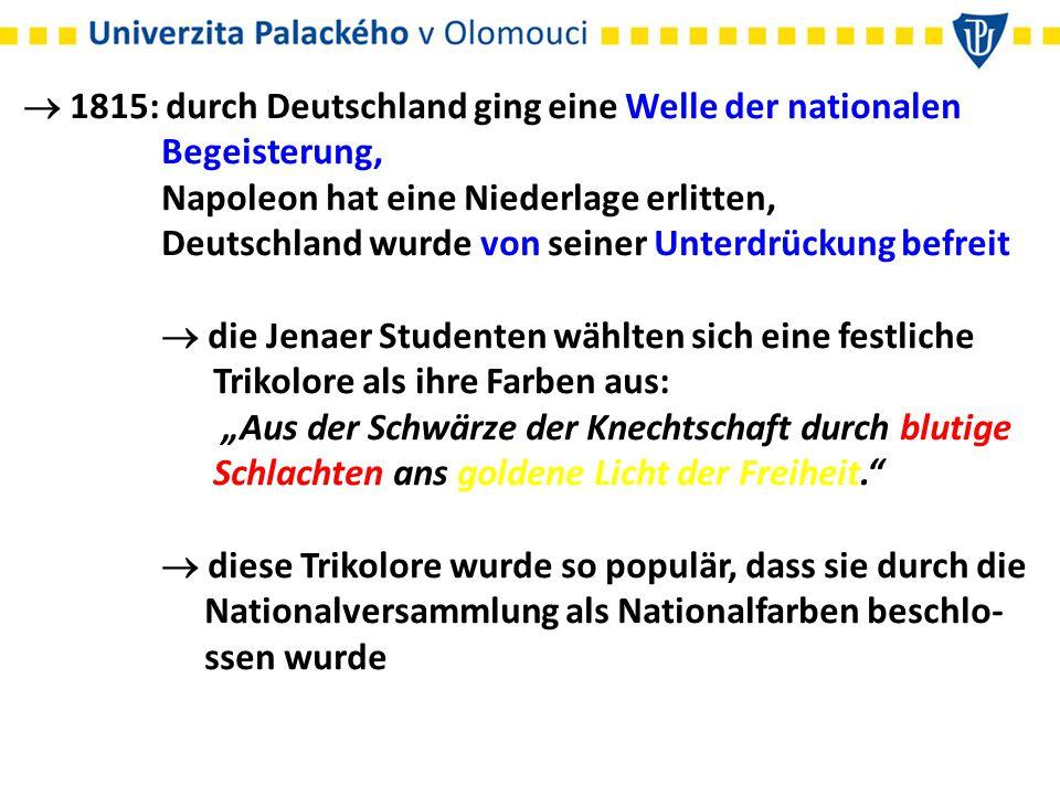  1815: durch Deutschland ging eine Welle der nationalen