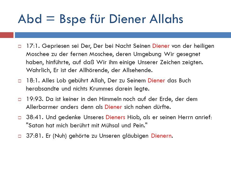 Abd = Bspe für Diener Allahs