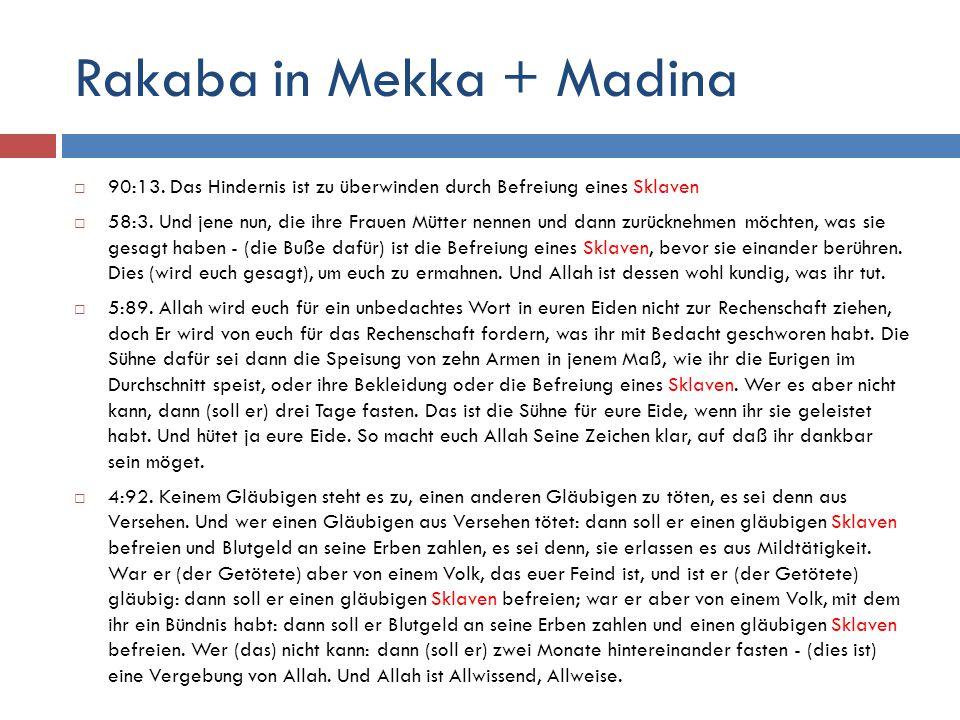 Rakaba in Mekka + Madina